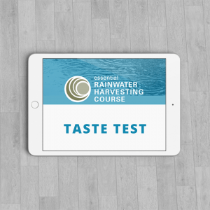 ESSENTIAL RAINWATER HARVESTING TASTE TEST