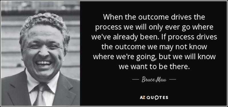 Bruce Mau Quote