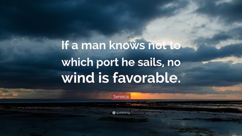 No Wind is Favorable